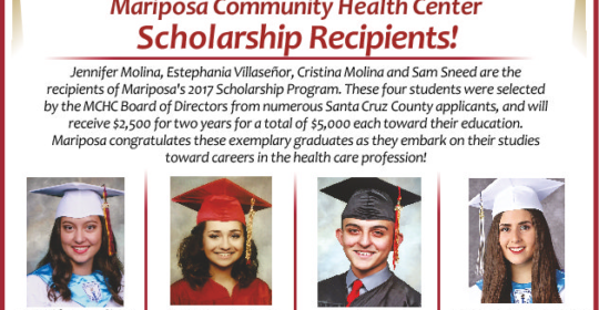 Mariposa Community Health Center congratulates the winners of the Mariposa Scholarship Program for 2017!